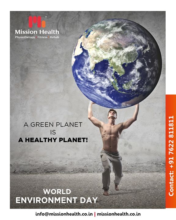 A green planet is a healthy planet!  #WorldEnvironmentDay #EnvironmentDay #SaveEnvironment #PledgeGreen #MissionHealth #MissionHealthIndia #Physiotherapy #Fitness #Rehab
