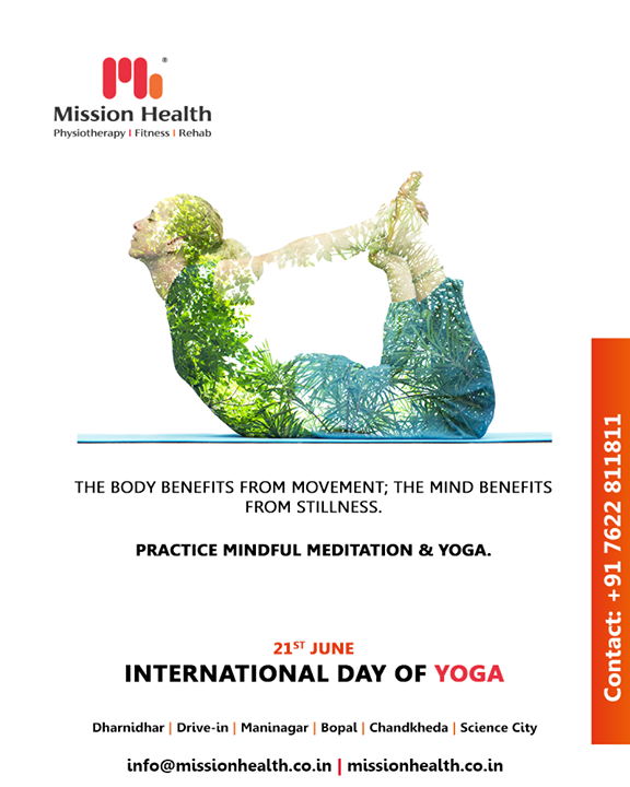 The body benefits from movement; the mind benefits from stillness. Practice mindful meditation & yoga.  #InternationalDayofYoga #InternationalYogaDay #YogaDay #YogaDay2019 #Yoga #IDY2019 #IYD2019 #MissionHealth #MissionHealthIndia #Physiotherapy #Rehab #fitnessRehab #AbilityClinic #MovementIsLife