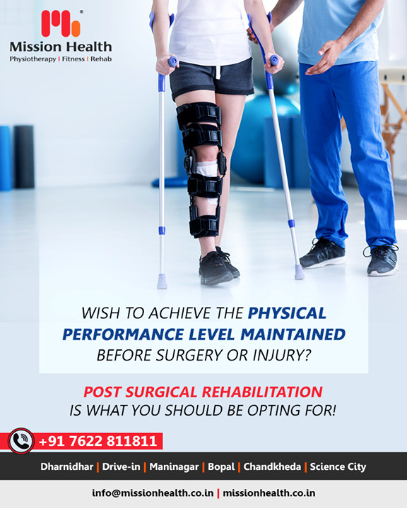 Don't miss Post-Surgical Rehabilitation after your surgery. It's very crucial for your optimal functional recovery. Without it, surgery may not yield expected outcomes.  #PostSurgicalRehabilitation #MissionHealth #MissionHealthIndia #MovementIsLife