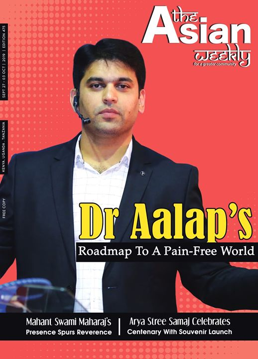 "An honor so precious, an honor so humbling! It's a matter of immense pride for us as our founder Dr. Aalap Shah is featured on the cover story of a leading magazine of Kenya, ""The Asian Weekly"" on a roadmap to a pain-free world!   We deeply appreciate the recognition & the love extended by everyone at Kenya & the team of"