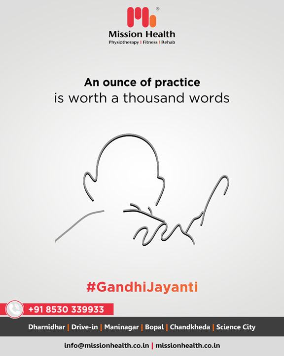 An ounce of practice is worth a thousand words  #GandhiJayanthi #GandhiJayanthi2019  #MahatmaGandhi #Gandhi150 #MohandasKaramchandGandhi #MissionHealthIndia #AbilityClinic #MovementIsLife