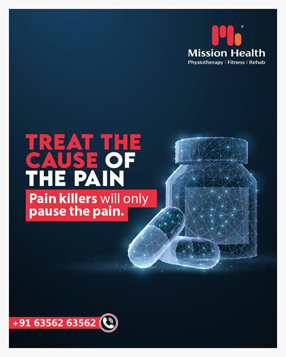 Permanent Solution or a Pause?   The Pain Killer available just a shelf away can never treat you. It is always an Expert Advice and Regular Physiotherapy that can help you find the cause of your pain and treat the same.  How do you wish to treat PAIN could be one of the major decisions in your LIFE.  Share your