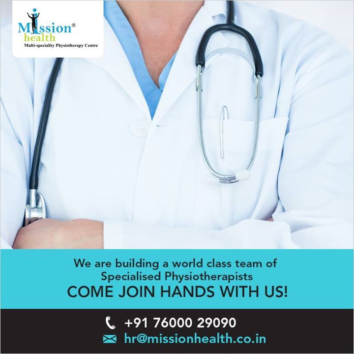 Our team is growing. We are looking out for Physiotherapists to join hands with us and be a part of the #MissionHealth Team.