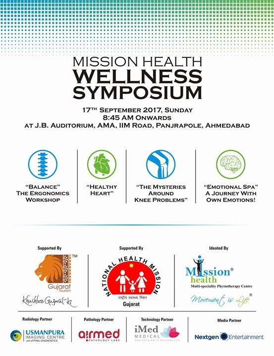 2 days to go... #MissionHealthWellnessSymposium Supported by  National Health Mission - Gujarat, Gujarat Tourism,  I-Med Medical UK,  Usmanpura Imaging, Airmed Pathology, NextGen Entertainment.