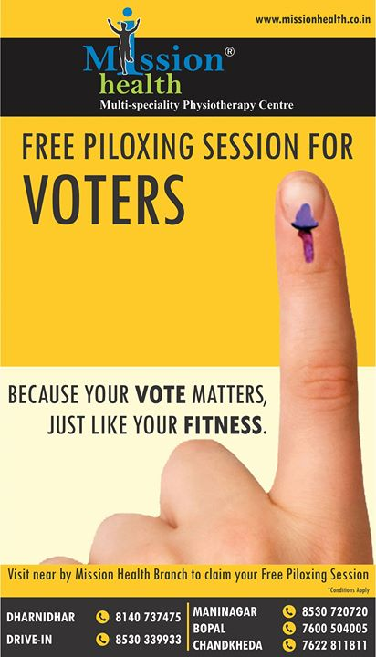 Because Your Vote Matters, Just Like Your Fitness...Show your Vote Mark on your finger & Enjoy World Class Fitness Session of Piloxing in Group @ Any branch of Mission Health... JOIN