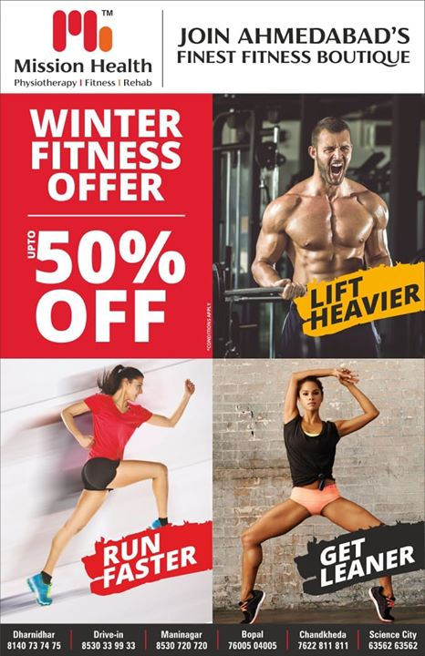Lift Heavier, Run Faster & Get Leaner... Mission Health Winter Fitness offer upto 50% Discounts on various packages... Call for Personalised tour of Ahmedabad's Finest Fitness Boutique...  Science City +916356463564 Dharnidhar +918140737475 Drive In +918530339933 Maninagar +918530720720 Bopal +917600504005 Chandkheda +917622811811 www.missionhealth.co.in  #MissionHealth #FitnessBoutique #PersonalTraining #SportsPhysio #GroupFitnessStudio #360DegreeFitness #Cardio #Strength #Endurance #Flexibility #Biomechanics #AdvancedFitness #Stamina #FitYou #MovementIsLife