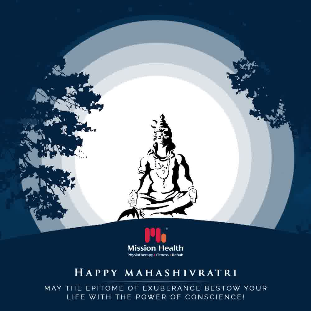 May the epitome of exuberance bestow your life with the power of conscience!  #MahaShivratri #HappyMahaShivratri #HappyShivratri #HappyShivratri2021 #Shivratri #Mahadev #IndianFestival  #MissionHealth #Fitness #PersonalTraining #FatToFit #Transform #GroupFitness #Slimming #MovementIsLife