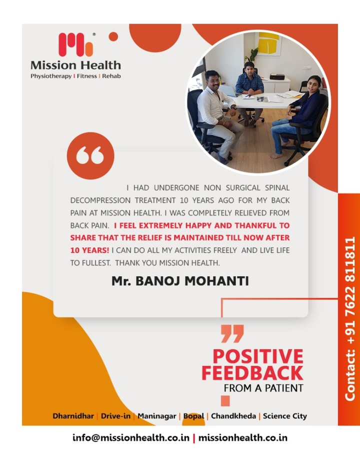 We are absolutely delighted to hear such an inspiring story from our patient. Glad that you've gracefully & confidently accepted the tricks and techniques we've taught you.  We the experienced & zealous team of Mission Health feels happy to share that we have treated more than 30000 successful spine patients.  Visit www.missionhealth.co.in or www.thespinaldecompression.in  #FitnessStory #MissionHealth #MissionHealthIndia #Physiotherapy #Fitness #Rehab #FitnessIslife #FitIndia #FitYou #HealthyYou #Ahmedabad #Gujarat #India #FitnessOffers #JuneOffers #GetFit #fitnessRehab #AbilityClinic #MovementIsLife