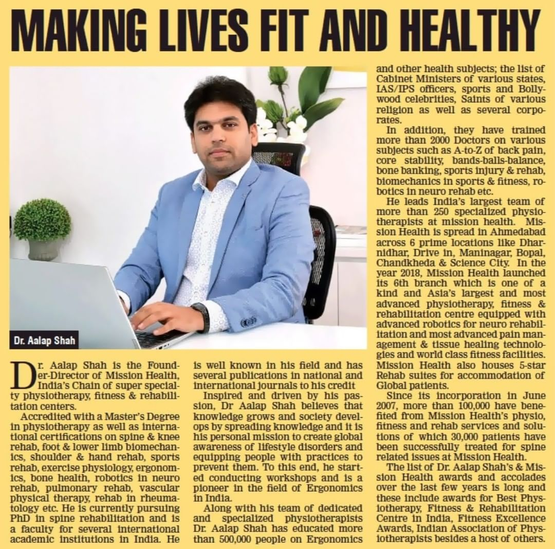 Dr Aalap Shah featured in The Times of India special edition for his contribution towards making lives fit & healthy!  #MissionHealth #AbilityClinic #RehabRevolution #PassionForProfession #ProudPhysiotherapist #MostAdvancedPhysiotherapyFitnessRehabSetupofAsia #Kaizen #MovementIsLife