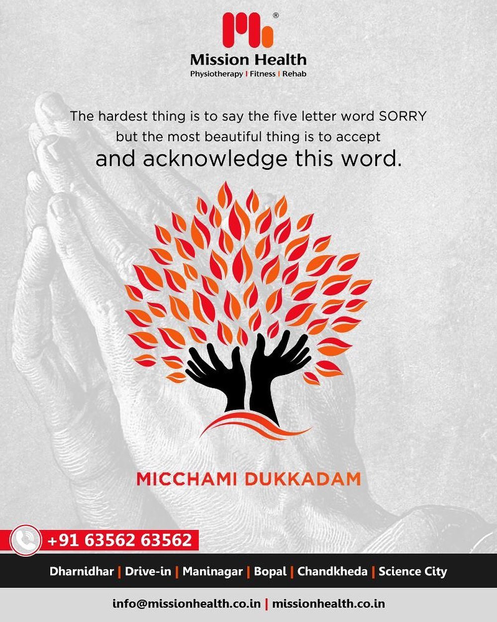 The hardest thing is to say the five-letter word SORRY but the most beautiful thing is to accept and acknowledge this word  #MicchamiDukkadam #Samvatsari #Samvatsari2019 #MissionHealth #MissionHealthIndia #AbilityClinic #MovementIsLife
