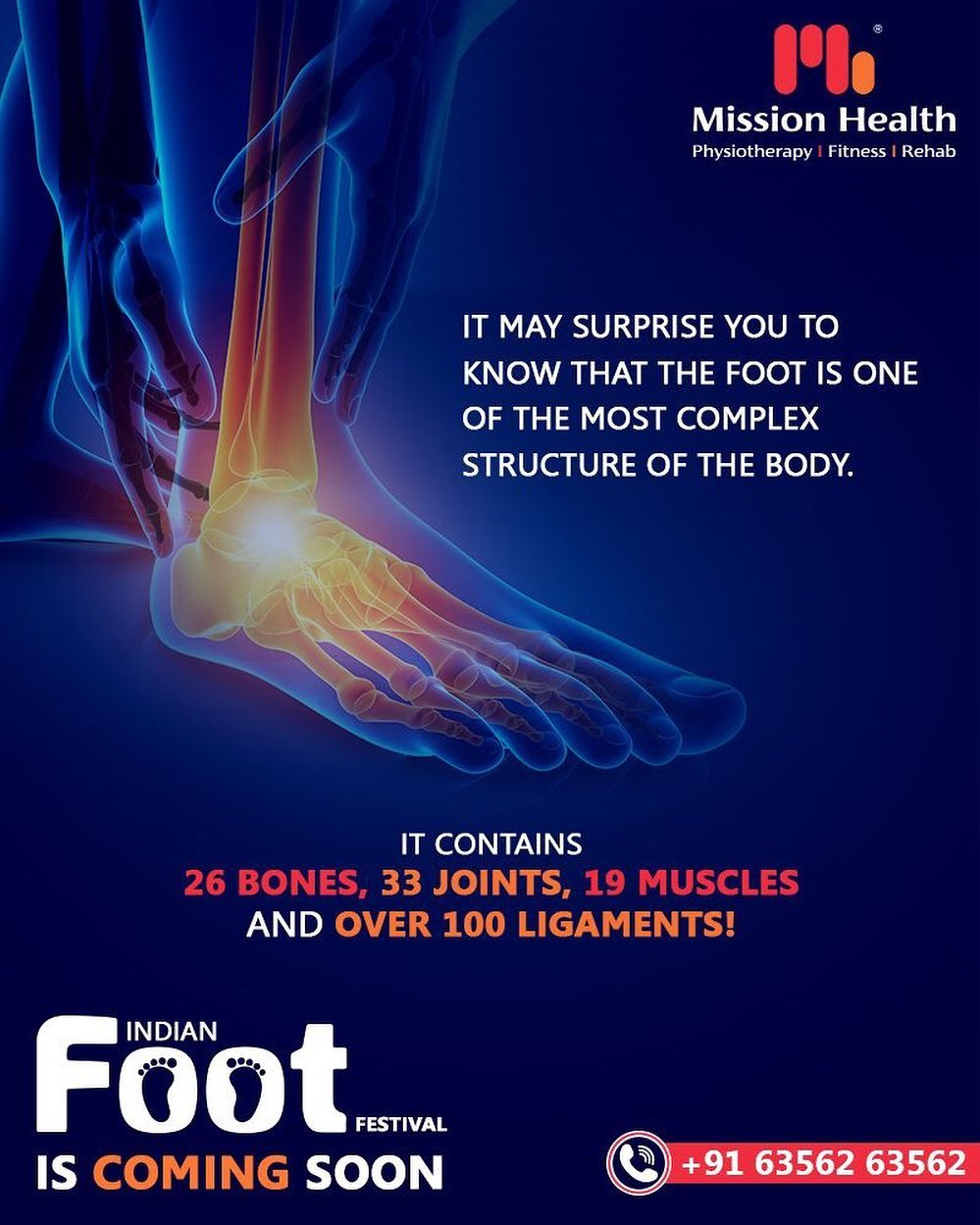 The foot contains 26 bones, 33 joints, 19 muscles, and over 100 ligaments!  The Indian Foot Festival is coming soon... Keep Reading this space for more updates! Call: +916356263562 Visit: www.missionhealth.co.in  #IndianFootFestival #ComingSoon #FootClinic #footpain #footcare #foothealth #heelpain #anklepain #flatfeet #painrelief #healthyfeet #happyfeet #MissionHealth #MissionHealthIndia #MovementIsLife