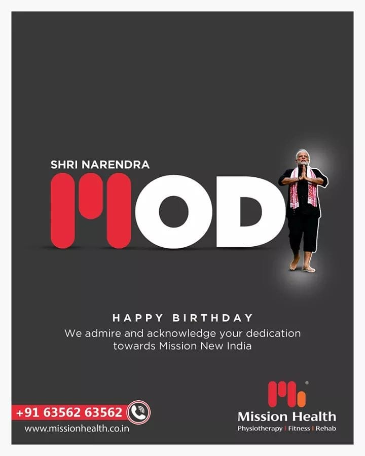 We admire and acknowledge your dedication towards Mission New India.  Wishing Hon. Prime Minister of India, Shri Narendra Modi, a very Happy 70th Birthday.  #HappyBirthdayPMModi #PMModi #HappyBirthdayNaMo #NarendraModi #HappyBirthdayNarendraModi  #Missionhealth #MissionHealthIndia #MissionHealthSportsClinic